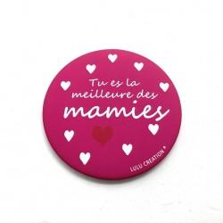 Magnet Tu es la meilleure des mamies - Lulu création