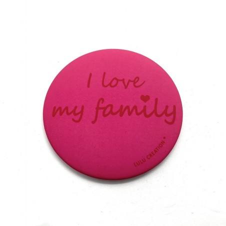 Magnet I love my family - Lulu création