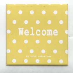 Magnet Welcome - Lulu création