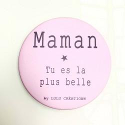 Magnet Maman tu es la plus...