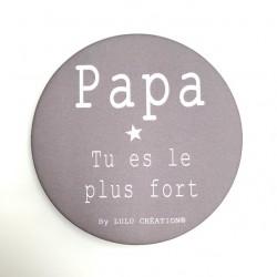 Magnet Papa tu es le plus...