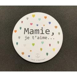 Magnet Mamie je t'aime -...